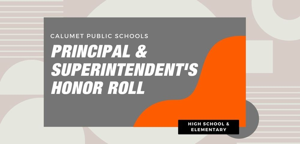 Principal & Superintendent's Honor Roll