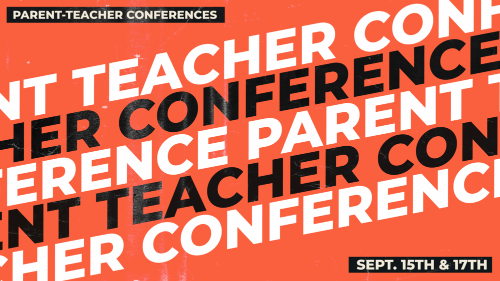 Parent Teacher Conferences (Sept. 15 & 17)