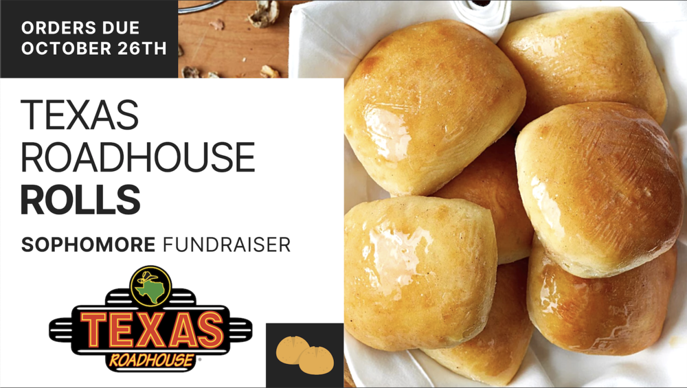 Sophomore Fundraiser - Texas Roadhouse Rolls