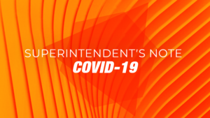 Superintendent's Note Regarding COVID-19